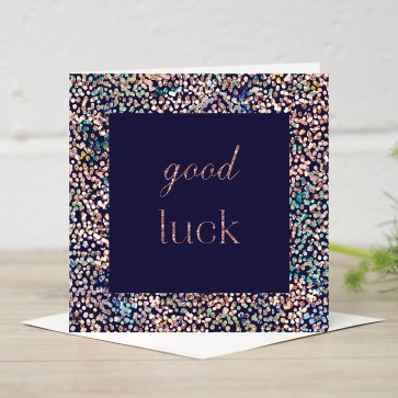 Stephanie Dyment- 'Good Luck' Card