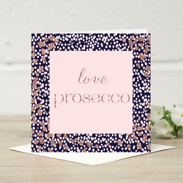 Stephanie Dyment- 'Love Prosecco' Card