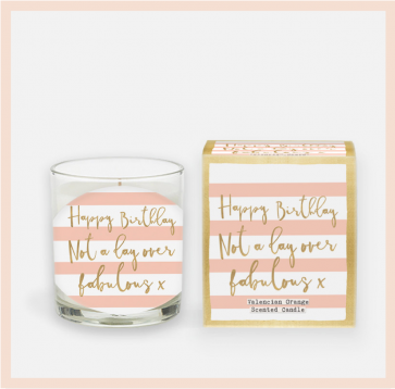'Not a Day Over Fabulous' Candle