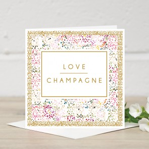 Stephanie Dyment- 'Love Champagne' Card