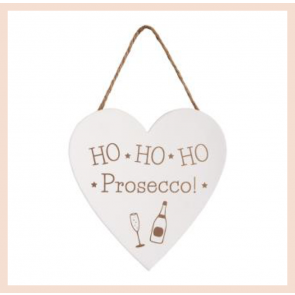 Ho Ho Ho Prosecco - Hanging Sign