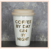 Ceramic Travel Mug - Coffee by day, Gin by night