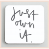 Old English Co - 'Just Own It' Coaster